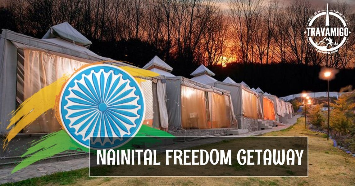 Nainital Freedom Getaway - 15th Aug - INR 3750 Only - Tour