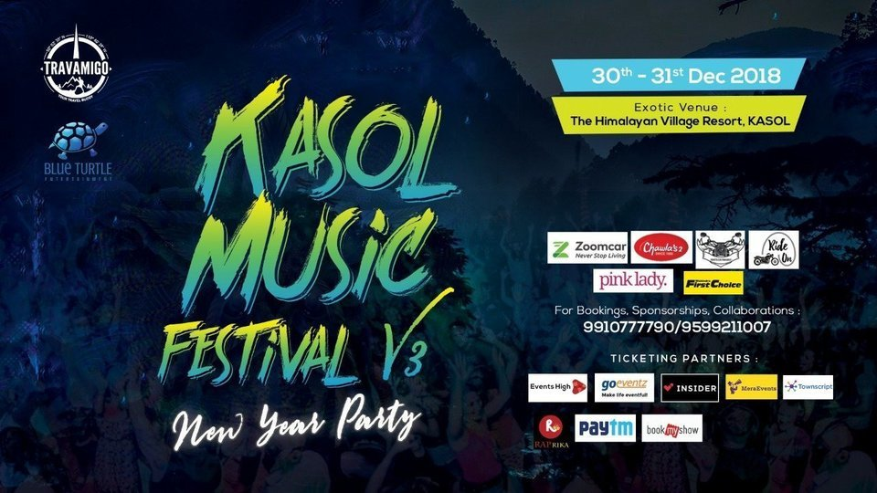 Kasol Music Festival V3 2018-19 Day 2 Pass (31st Dec) - Phase 2 - Tour