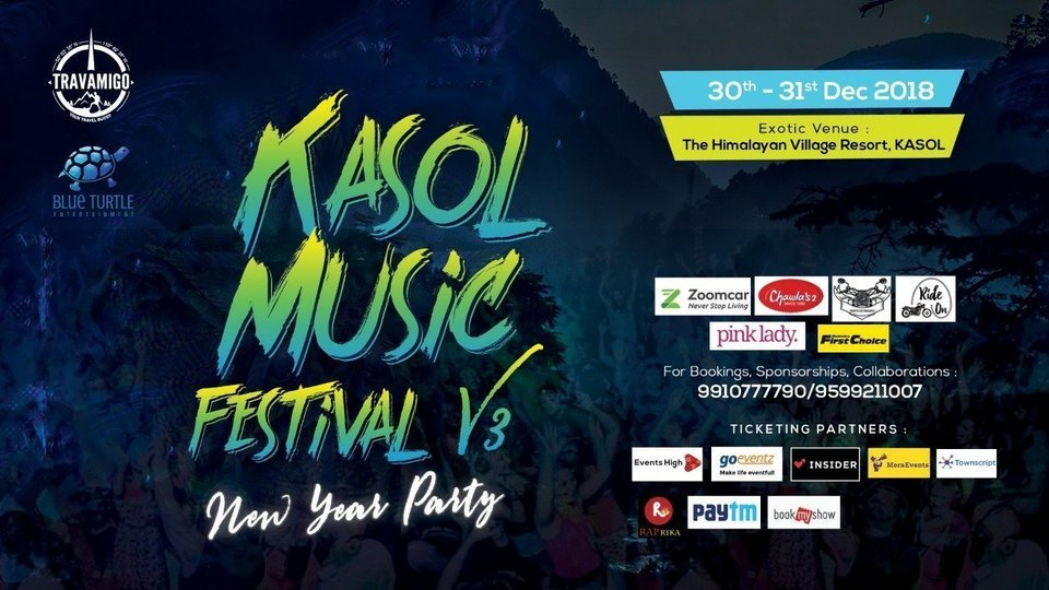 Kasol Music Festival V3 2018-19 Day 2 Pass ( 31st Dec) - Phase 3 - Tour