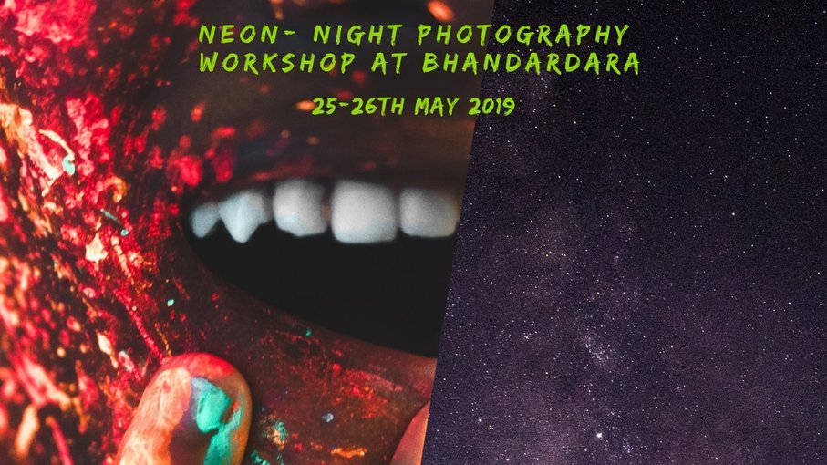 Neon-Night Photography Workshop at Bhandardara - Tour