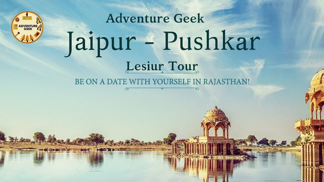 Jaipur - Pushkar Backpacking Tour - Tour