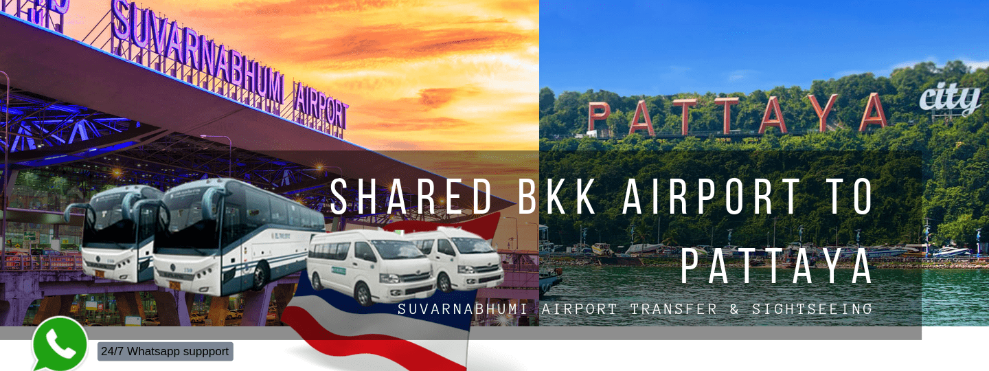 Shared Transfers between Suvarnabhumi Airport (BKK) and Pattaya - Tour