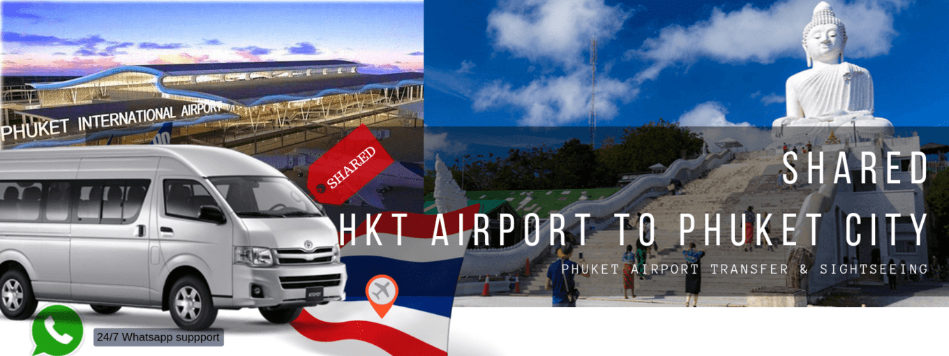 Shared Phuket International Airport (HKT) Transfer from Phuket - Tour