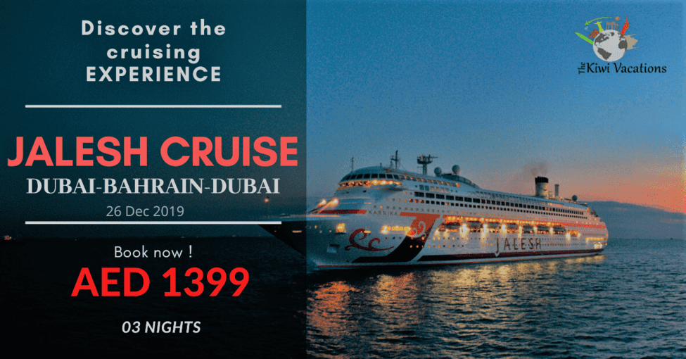 Jalesh Cruise - DXB-BAH-DXB | 03 Nights - Tour