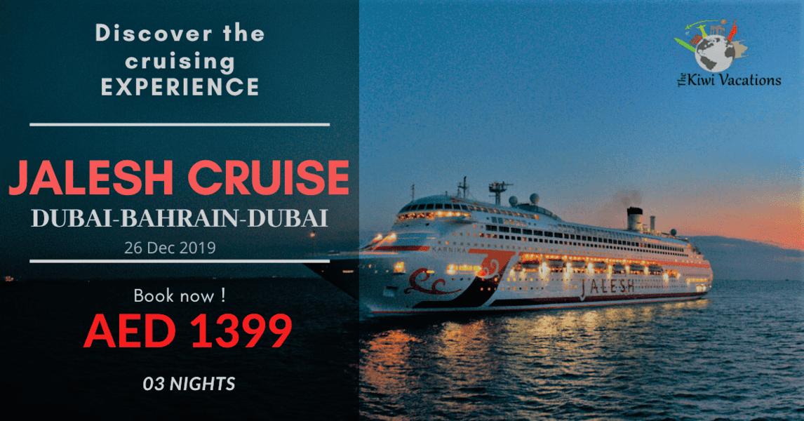 Jalesh Cruise - DXB-BAH-DXB | 03 Nights - Tour