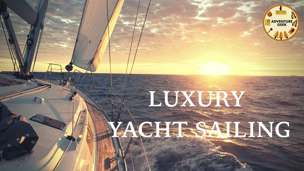 Luxury Yacht Sailing - Mac26   Adventure Geek - Tour