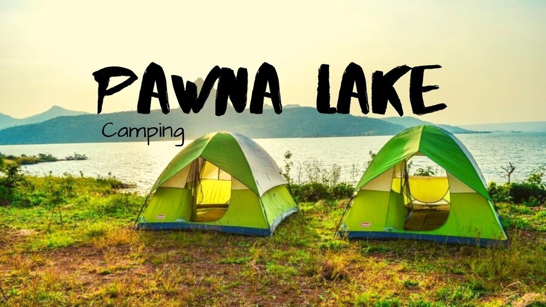 Pawna Lake Camping With Boating - Tour