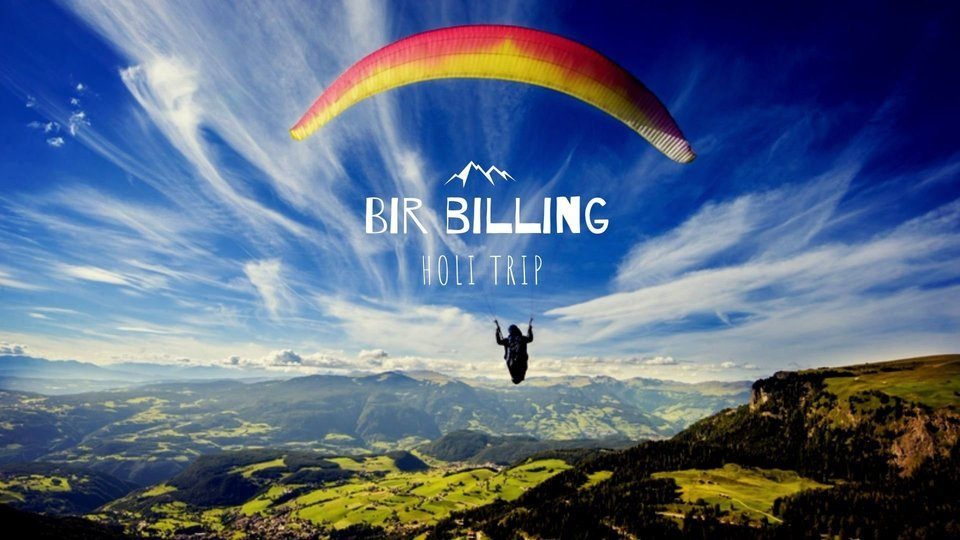 Bir Billing Holi Trip - Tour