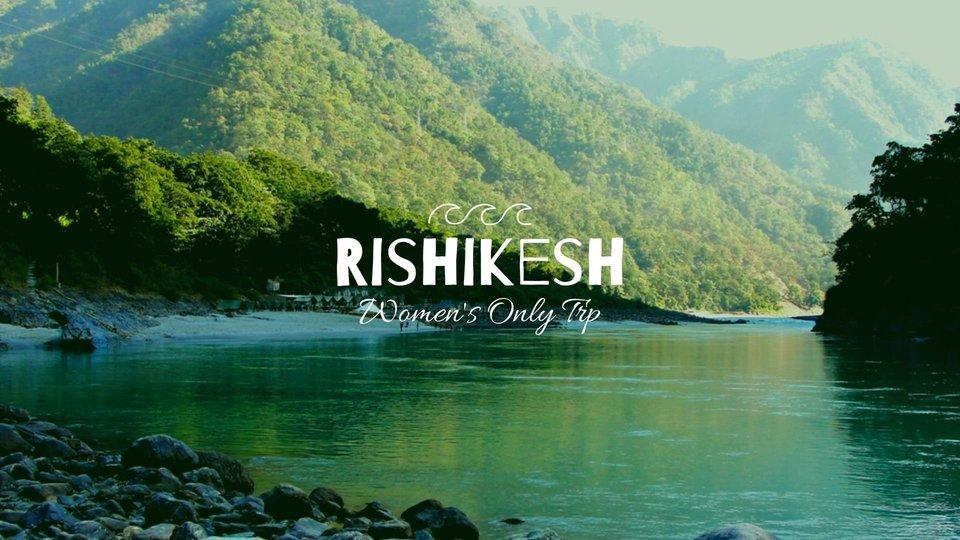 Rishikesh Women - Tour